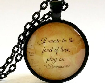 Shakespeare Quote Necklace | Music Quote | Pendant | Gift Idea | Free Gift Box | If Music Be the Food of Love | Play On