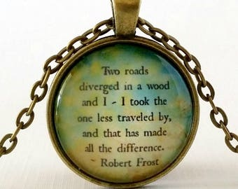 The Road Less Traveled Quote | Inspirational Quote | Glass Pendant | Quote Necklace | Gift Idea | Robert Frost Quote | Travel | Two Roads