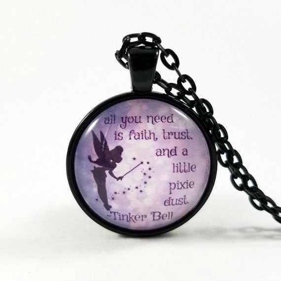 Tinker Bell Quote Peter Pan Quote Quote Necklace Glass Etsy