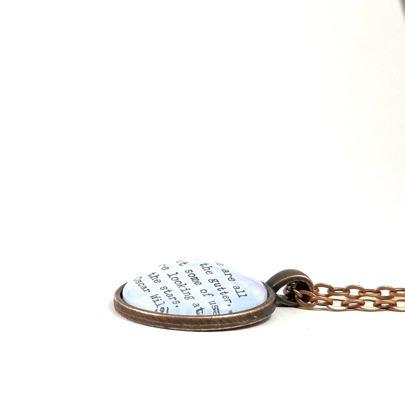 We Are All In The Gutter Encouraging Gift Oscar Wilde Quote Necklace But Some Of Us Are Looking At The Stars