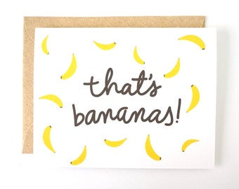 That's Bananas card. Congratulations card. Funny card. Everyday card. Thinking of you card.