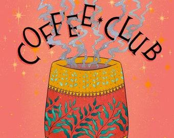 Coffee Club Art Print | Coffee Lover Art | Coffee Kitchen Art | Coffee Wall Art | Coffee Kitchen Wall Decor | Coffee Poster | Coffee Lover
