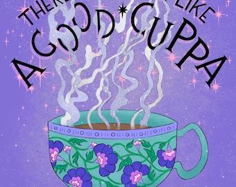 There's Nothing Like A Good Cuppa Art Print | Cup of Tea Art | Tea Illustration | Cuppa Tea Print | Kitchen Wall Art | Good Cup of Tea Print
