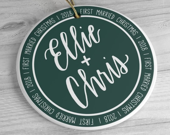 Personalized Ceramic Ornament | First Married Christmas | Gift for Couple, Newlyweds | Round | Hunter Green