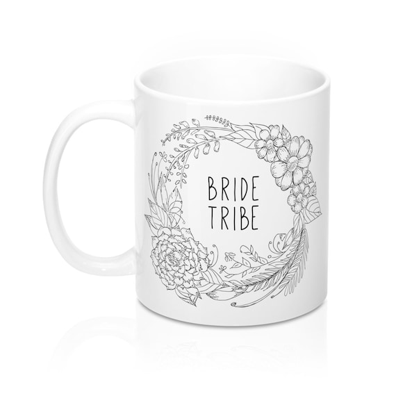 Bride Tribe Mug With Flower Wreath - Bridesmaid Gift, Wedding Mug, Thank You Gift, Bachelorette GIft, Bridal Party, Bridesmaid Proposal