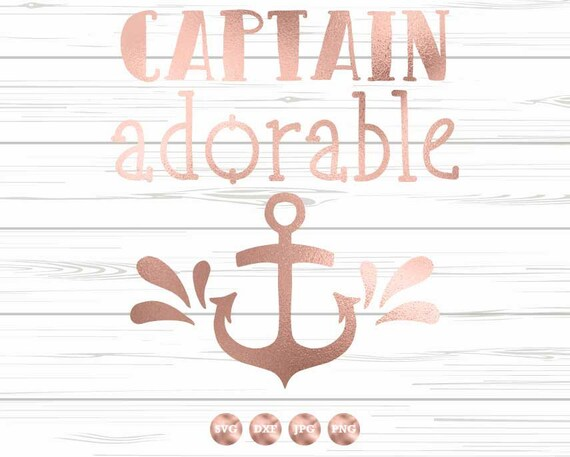 Captain Adorable Svg Anchor Svg Nautical Kids Svg Nautical Etsy