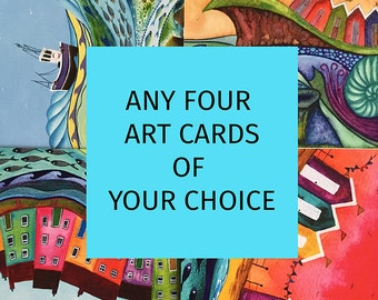 A set of 4 Art Cards of your choice