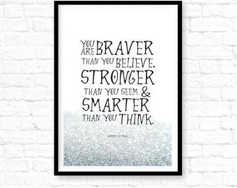 "Classic Winnie the Pooh Silver Quote Print ""You are braver than you believe"",Winnie the Pooh Brave Quote,Glitter Winnie Pooh art,ET_15,16,17"