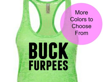 65ebec3f6c323 Burpees Tank. BUCK FURPEES. Workout Tank. Burnout Tank. Fitness Tank. Gym  Tank. WOD Tank. Funny Workout Shirts. Exercise Tank. Lifting Tank