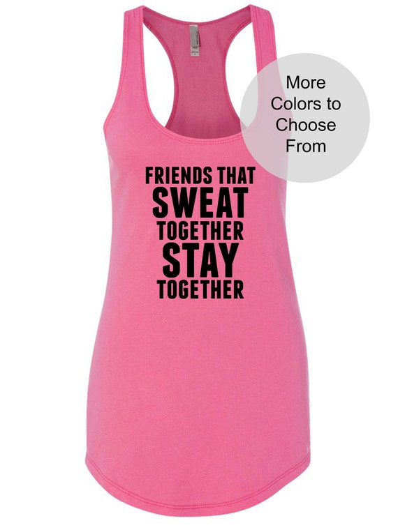 Shop4Ever Friends That Sweat Together Stay Together Mens Tank Top