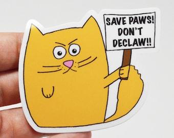 Don't Declaw vinyl sticker, laptop stickers, cat sticker