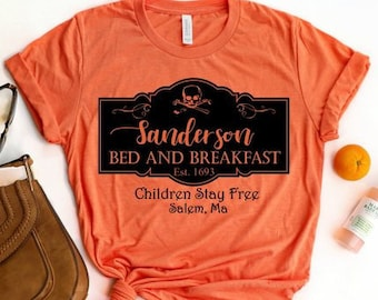 ae69a68e7 Hocus Pocus, Winifred Sanderson, Sanderson Sisters, Filming Location,  Halloween Shirt, Sanderson Bed and Breakfast