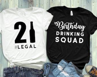 21st Birthday Tshirt Drinking Squad Legal Shirt