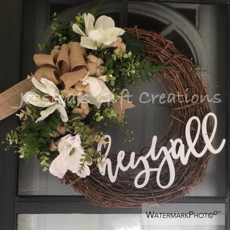 NEW MadetoOrder Magnolia Grapevine Wreath/Cotton Hey Ya'll sign