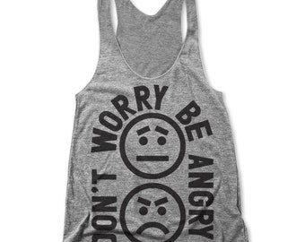 Don't Worry Be Angry (Women Racerback Tank)