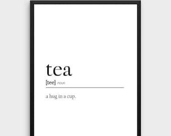 Tea Definition Print | Tea Lover Gift, Tea Printable Definition, Tea Poster, Tea Gift For Tea Lover Wall Art, Kitchen Print Instant Download