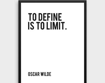 Literature Poster | To define is to limit, Oscar Wilde, Literary Gifts, Literary Poster,Literary Print,Literary Art,Book Art,Black and White