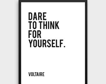 """Voltaire Print """"Dare to Think For Yourself"""" 