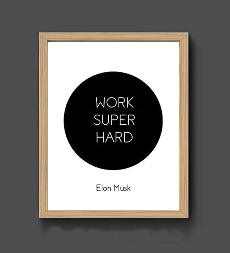 work super hard elon musk motivational quote mini st