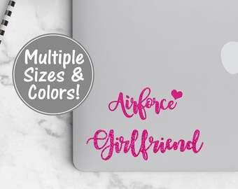 Air Force Girlfriend Laptop Decal, Air Force Car Decal, Air Force Girlfriend Yeti Decal, Airforce Love Decal for Car Window, US Air Force