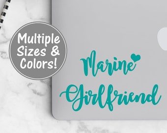 Marine Girlfriend Decal for Laptop, USMC Girlfriend Car Decal Marine Corps Decal for Yeti Decal for Car, USMC Decal Gift for her, USMC Love