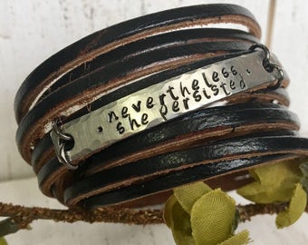 Nevertheless She Persisted Leather Wrap Bracelet, Shredded, black leather, double wrap, adjustable, Create Hope Cuffs, gift for her