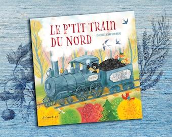 Le p'tit train du Nord, album pour enfant, livre jeunesse, Laurentides