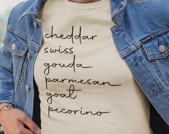 List Of Cheeses Shirt, Cheese List Shirt, Cute Cheese Tee, Food Shirt, Foodie Shirt, Food Gift, Chef Shirt, Cheddar, Swiss, Gouda, Parmesan
