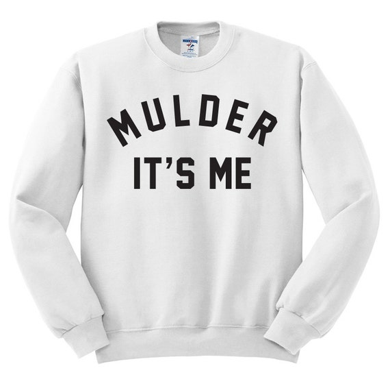 Mulder sa Me Sweat - pull de X-Files ; I I I Want To Believe chemise ; Fichiers TV Show cadeau Dana Scully X les fans 680041