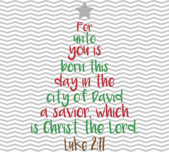 Bible Verses For Christmas.Christmas Tree Bible Verse Christmas Deer Merry Christmas Luke 2 11 Bible Verse Svg Eps Png Files For All Vinyl Cutting Machines