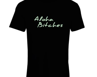 c05c3f0da4f22 Women T-shirt Aloha bitches