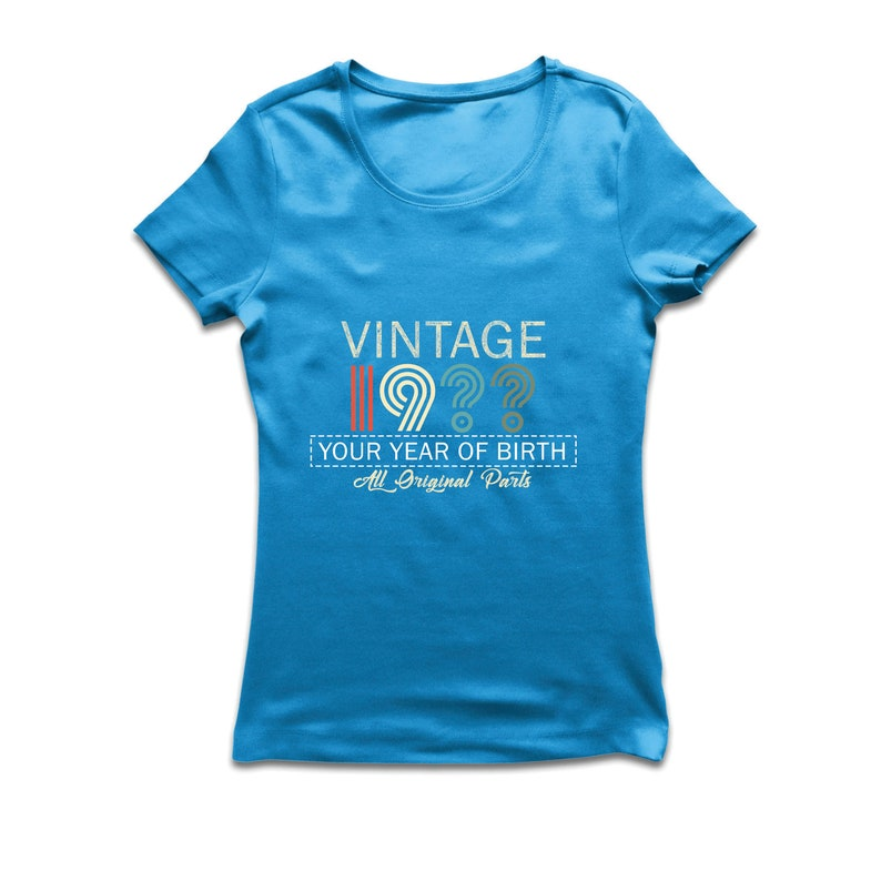 Parents Birthday Gift Tee ANY YEAR Personalized Birthday Gift lepni.me Women/'s T-shirt Cool Birthday Vintage Custom Year Original Parts