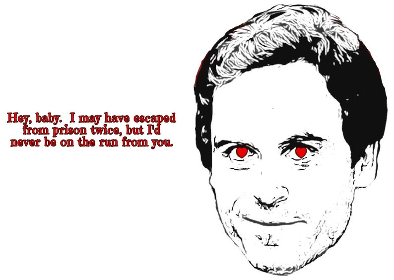 DIGITAL Bundy Serial killer Valentine's Day card