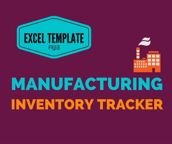 manufacturing inventory tracker excel template etsy