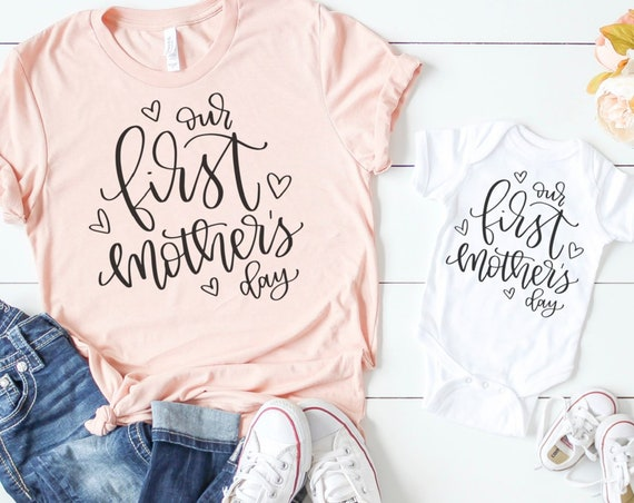 Our First Mothers Day Mommy and Me Matching Shirt