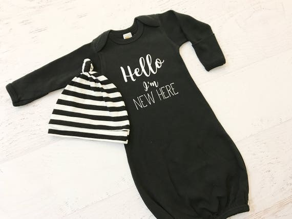 Hello Im New Here Coming Home Outfit / Baby Gown