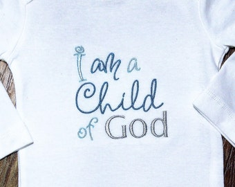 I am a child of God, blessing, baptism, christening, dedication, religious, bodysuit, baby boy gift, baby boy clothes, clearance sale