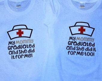 Graduation, graduation cap, college graduation, Nurse, shirt, sibling shirts, twins shirts, t shirt, tshirt, shirt, Mommy, Daddy, school
