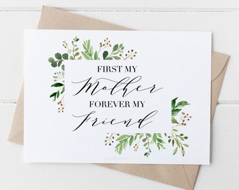 PRINTABLE Card First My Mother Forever Friend Printable Mothers Day 5x7 INSTANT DOWNLOAD