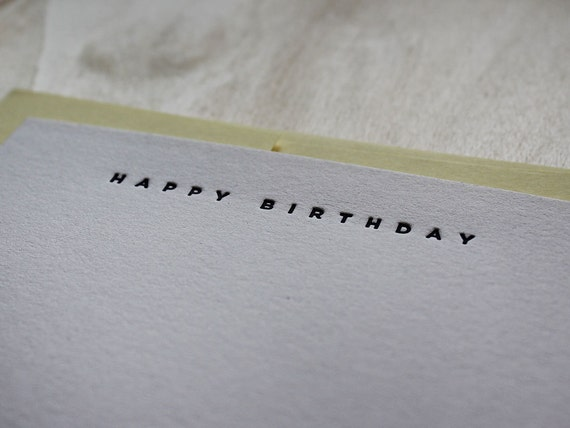 Happy Birthday - Letterpress Flat Greeting Card / Note Card / Thanks