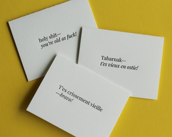 Holy Shit—You're Old As Fuck! #NSFW Letterpress Folded Greeting Card / English, French