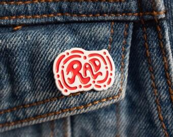 Rad Enamel Pin
