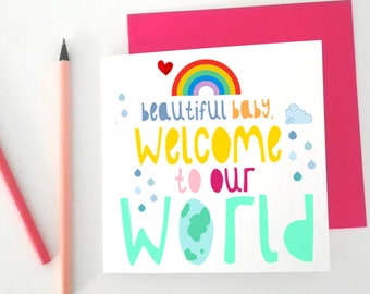 New Baby Card- Welcome To Our World- Beautiful Baby Card- Illustrated Baby Card- New Parent Card- Congratulations Card- Birth Card
