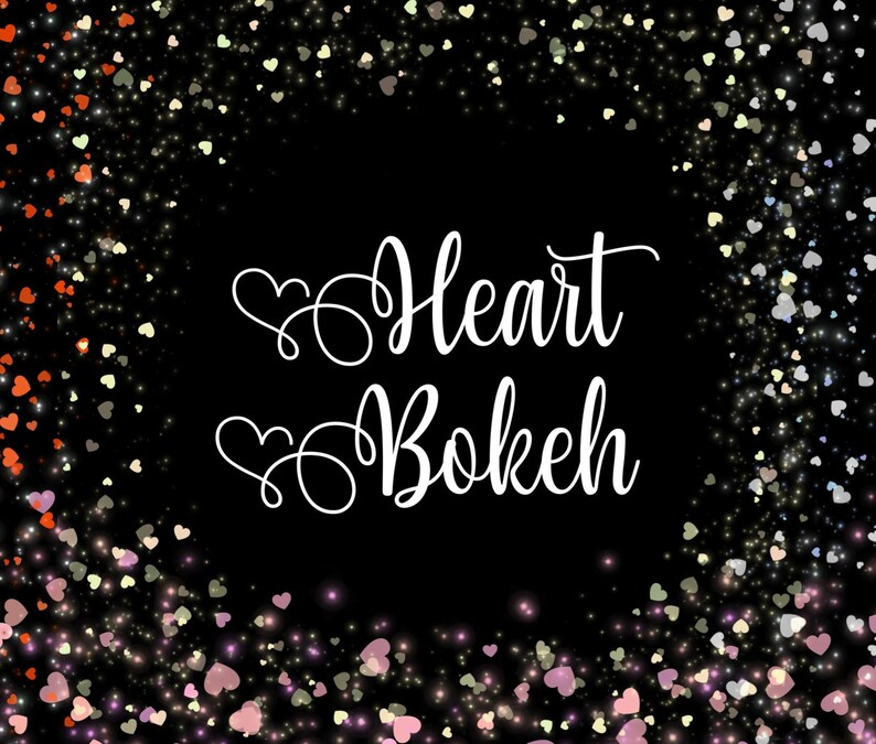 Sparkly Heart Bokeh Overlays, Heart Effects, Valentine's Day Overlays,  Glitter clip art, Photography Effects, heart clip art, valentine png