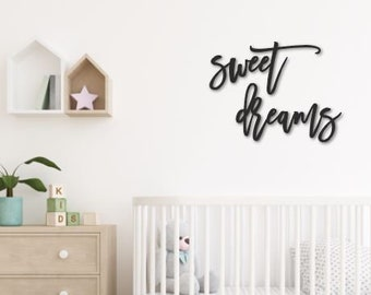 Sweet dreams word cutout | Nursey wall decor sign | Kids room wall decor | Laser cut out word sign