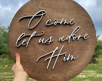 O Come Let Us Adore Him wood sign | Christmas wood wall decor |