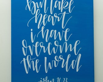John 16:33   Bible Verse Canvas Wall Art I Bible Art   Hand Lettered Art   But Take Heart I Have Overcome The World   Ombre Canvas
