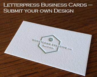 Letterpress Business Cards - Submit your own Design