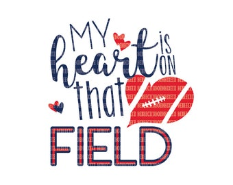 My Heart Is On That Field SVG Files Silhouette Cameo Cricut Design Space Printable Clipart Cutting File Iron On Decal Heat Transfer