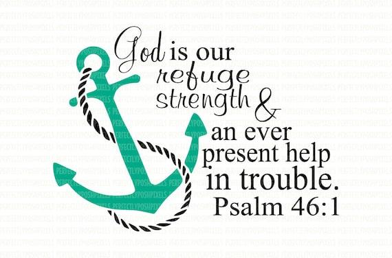 Svg Anchor God Is Our Refuge Psalm 46 1 Cricut Design Space